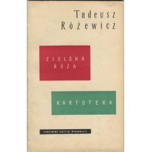 RÓŻEWICZ Tadeusz - Zielona róża. Kartoteka [wydanie pierwsze]