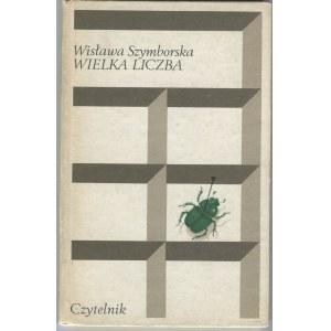 SZYMBORSKA Wisława - Wielka liczba [wydanie pierwsze]