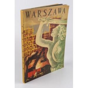 Warszawa - Album zdjęć z lat 40. [okładka Jana Marcina Szancera]