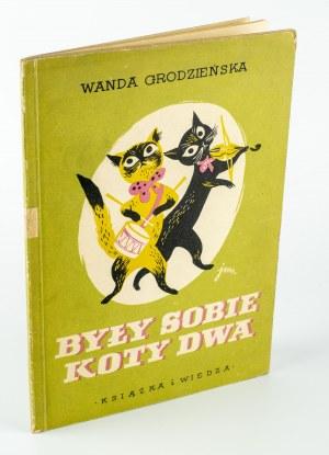 [dla dzieci] GRODZIEŃSKA Wanda - Były sobie koty dwa [ilustracje Jana Marcina Szancera]
