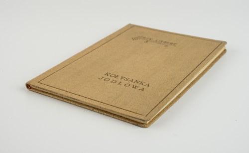 LIEBERT Jerzy - Kołysanka jodłowa [wydanie pierwsze]