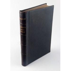 PRZYBOROWSKI Walery - Historia sześciu miesięcy. Ustęp z dziejów 1862 roku
