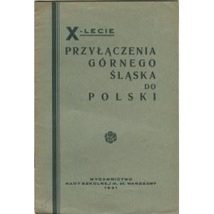 FREUDENSON Czesława - X-lecie przyłączenia Górnego Śląska do Polski