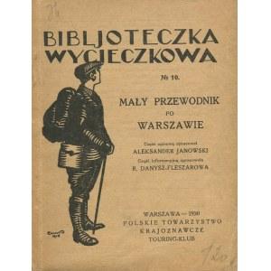 JANOWSKI Aleksander - Mały przewodnik po Warszawie [1930]