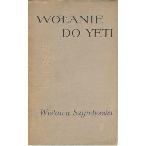 SZYMBORSKA Wisława - Wołanie do Yeti [wydanie pierwsze]