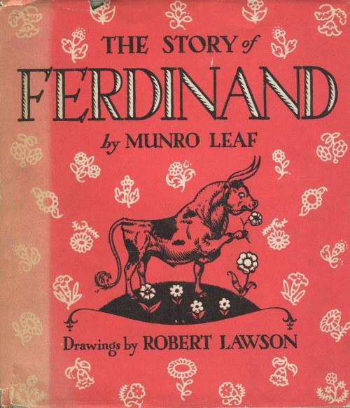 [dla dzieci] LEAF Munro - The story of Ferdinand. Ilustrated by Robert Lawson [AUTOGRAF]