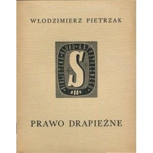 PIETRZAK Włodzimierz - Prawo drapieżne [Biblioteka Klubu Artystycznego S]