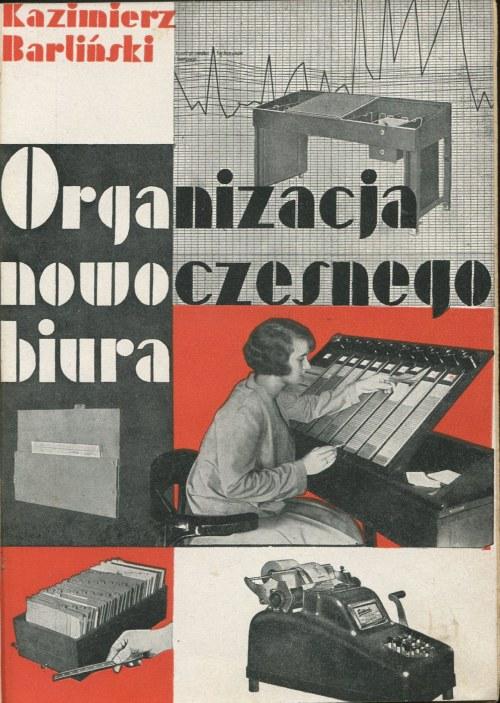 BARLIŃSKI Kazimierz - Organizacja nowoczesnego biura [okładka Henryka Stażewskiego]