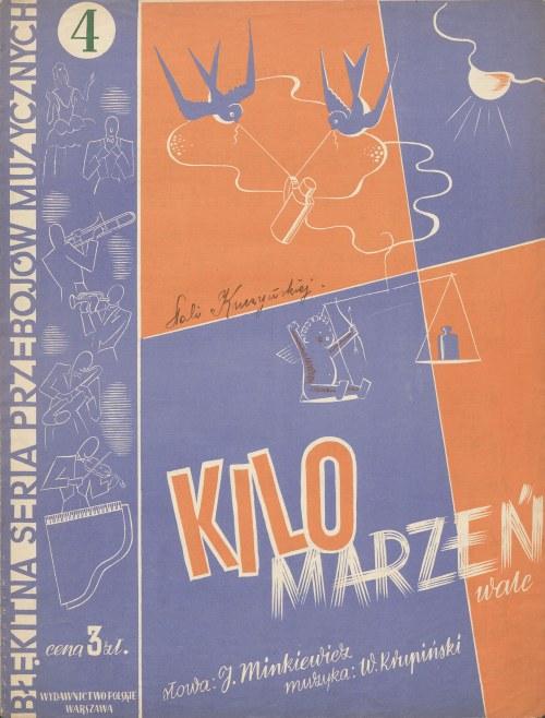 nuty KILO MARZEŃ. WALC. Słowa Jerzy Minkiewicz. Muzyka Wiktor Krupiński