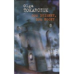 TOKARCZUK Olga - Dom dzienny, dom nocny [AUTOGRAF]
