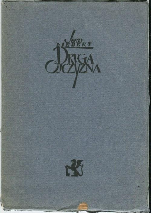 LIEBERT Jerzy - Druga ojczyzna [1925]