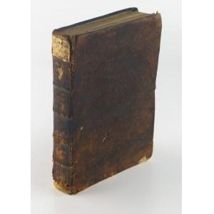 ROGALIŃSKI Józef - [Księga pierwsza] Doswiadczenia skutkow rzeczy pod zmysły podpadaiących (...)