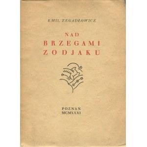 ZEGADŁOWICZ Emil - Nad brzegami Zodjaku [1931]