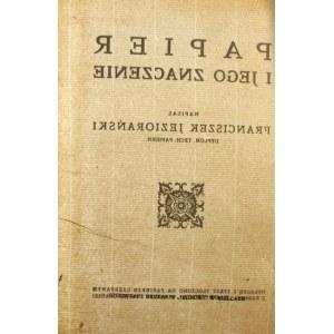Franciszek Jeziorański, Papier i jego znaczenie [dedykacja dla Feliksa Kopery]