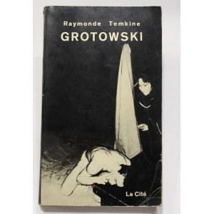 Raymonde Temkine, Grotowski [autograf Grotowskiego]