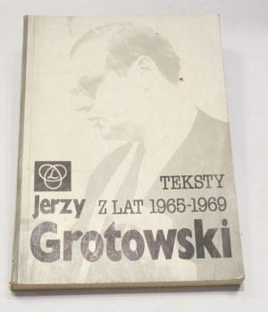 Jerzy Grotowski, Teksty z lat 1965-1969 [autograf]