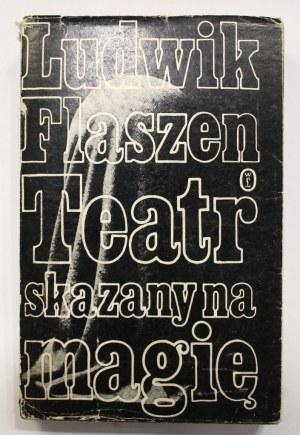 Ludwik Flaszen, Teatr skazany na magię [autograf]