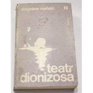 Zbigniew Osiński, Teatr Dionizosa [autograf]
