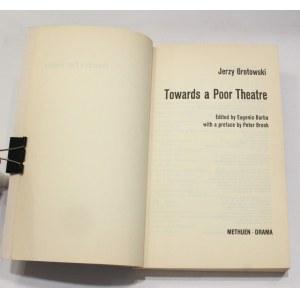 Jerzy Grotowski, Towards a poor theatre