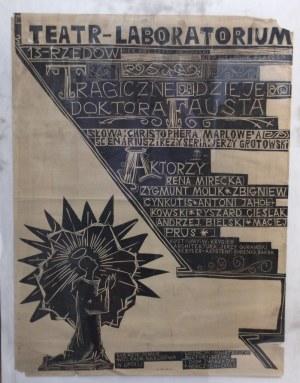 Tragiczne dzieje Doktora Fausta, Plakat teatralny