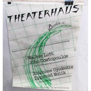 Theaterhaus Berlin Zbigniew Cynkutis Zygmund Molik, Plakat teatralny