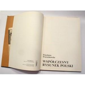 Wiesława Wierzchowska, Współczesny rysunek polski