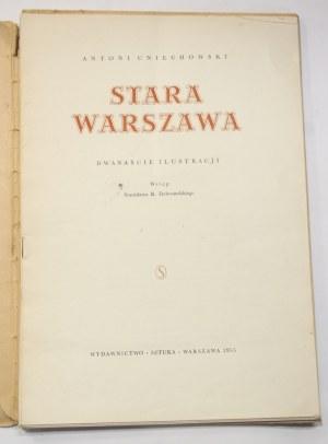 Antoni Uniechowski, Stara Warszawa