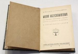 Wincenty Lutosławski, Wojna wszechświatowa