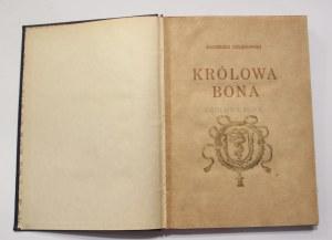 Kazimierz Chłędowski, Królowa Bona