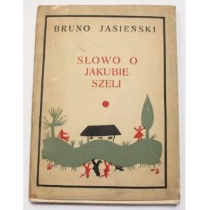 Bruno Jasieński, Słowo o Jakubie Szeli