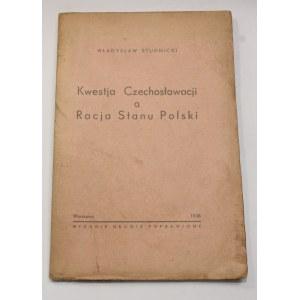 Władysław Studnicki, Kwestja Czechosłowacji a racja stanu Polski