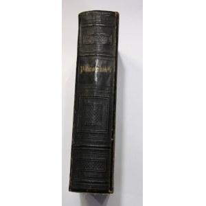 BIBLIA Święta, to jest: wszystko Pismo Święte starego i nowego przymierza oraz NOWY Testament