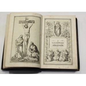 Tomasz a Kempis, O naśladowaniu Chrystusa ksiąg cztery