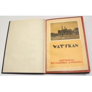 Watykan - ilustrowana encyklopedja katolicka