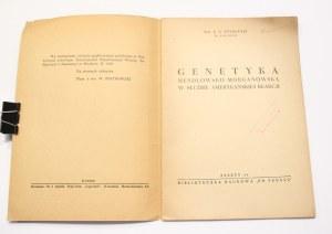 A. N. Studitski, Genetyka mendlowsko-morganowska w służbie amerykańskiej reakcji