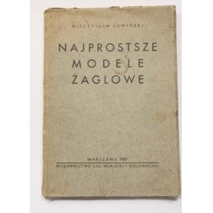 Mieczysław Sowiński, Najprostsze modele żaglowe