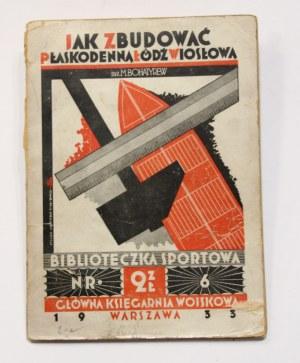 Michał Bohatyrew, Jak samemu zbudować płaskodenną łódź wiosłową