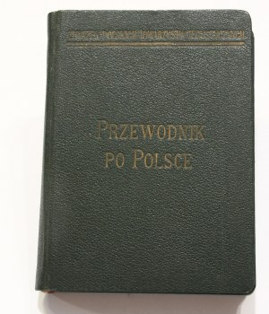 Przewodnik po Polsce Polska południowo-wschodnia, Lwowskie – Lubelskie – Podole – Wołyń – Pokucie – Beskidy