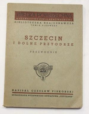 Czesław Piskorski, Szczecin i Dolne Przyodrze przewodnik