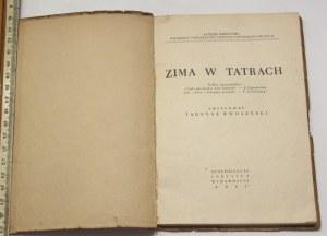 Tadeusz Zwoliński, Zima w Tatrach