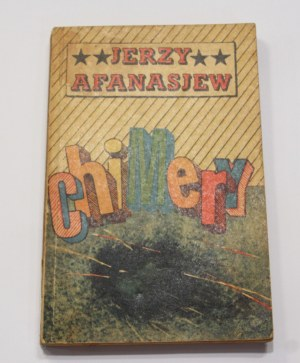 Jerzy Afanasjew, Chimery