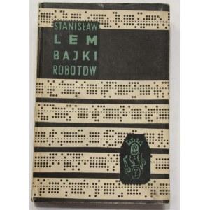 Stanisław Lem, Bajki robotów [I wydanie]