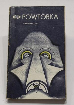 Stanisław Lem, Powtórka [I wydanie]