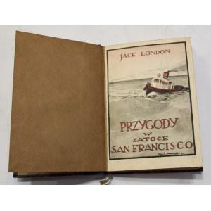 Jack London, Przygody w Zatoce San Francisco