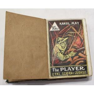 Karol May, The player, Klęska Szatana - cykl Szatan i Judasz