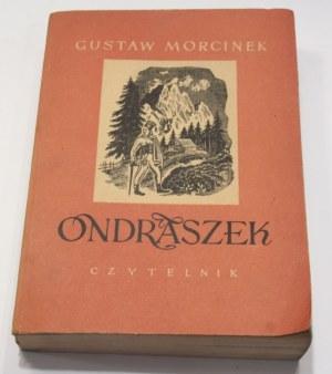 Gustaw Morcinek, Ondraszek