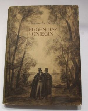 Aleksander Puszkin, Eugeniusz Oniegin [Szancer]