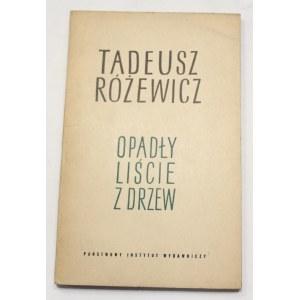 Tadeusz Różewicz, Opadły liście z drzew [I wydanie]