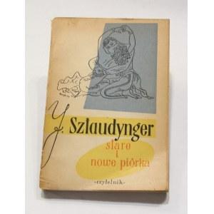 Jan Sztaudynger, Stare i nowe piórka [Berezowska]