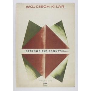KILAR Wojciech - Springfield Sonnet na orkiestrę. Partytura. Kraków 1970. Polskie Wydawnictwo Muzyczne. folio, s....